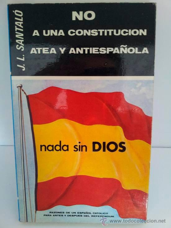 No a una constitución atea y antiespañola